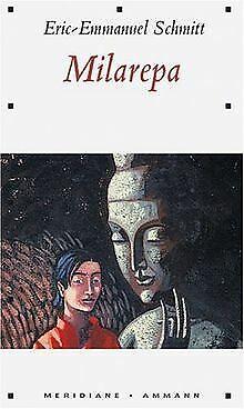 Milarepa von Eric-Emmanuel Schmitt | Buch | Zustand gut