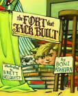 The Fort That Jack Built by Boni Ashburn (Hardback, 2013)