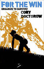 For the Win by Cory Doctorow (Paperback, 2010)