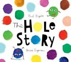 The Hole Story by Paul Bright (Hardback, 2016)