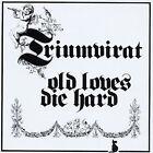 Old Loves Die Hard [Remaster] by Triumvirat (CD, Sep-2002, EMI Music Distribution)