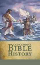 Concordia's Bible History in the Words of Holy Scripture