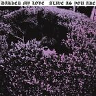 Alive as You Are * by Darker My Love (Vinyl, Aug-2010, Dangerbird Records)