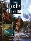 The Freshwater Angler: Live Bait Fishing : Including Doughbait and Scent by Gunnar Miesen and Steve Hauge (2004, Hardcover)