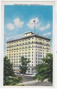 Postcard-Linen-Washington-DC-Roger-Smith-Hotel-2-Blocks-f-The-White-House-C14