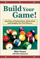 BUILD YOUR GAME! - 365 Daily POOL Lessons - Technique - Strategy - softcover