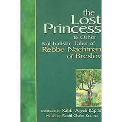 The-Lost-Princess-amp-Other-Kabbalistic-Tales-Of-Rebbe-Nachman-Of-Breslov-By-N