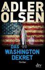 Das Washington-Dekret von Jussi Adler-Olsen (2013, Gebundene Ausgabe)