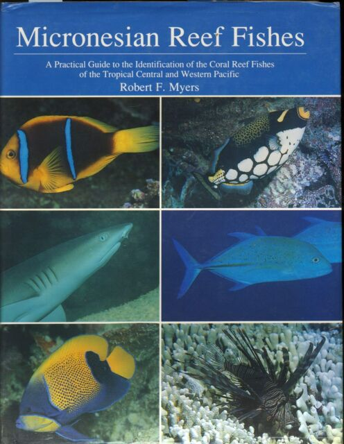 MICRONESIAN REEF FISHES Guide & ID Coral Reef Fishes of the Pacific ILLUSTRATED!