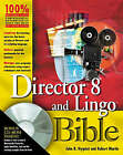 Director 8 and Lingo Bible by John R. Nyquist, Robert C. Martin (Paperback, 2000)