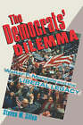 The Democrats' Dilemma: Walter F.Mondale and the Liberal Legacy by Steven M. Gillon (Hardback, 1983)