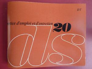 Notice d'emploi - Citroën DS 20 1969 - France - État : Neuf: Objet neuf et intact, n'ayant jamais servi, non ouvert. Consulter l'annonce du vendeur pour avoir plus de détails. ... Marque du véhicule: Citroën - France