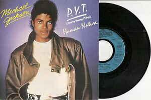 45-TOURS-7-034-MICHAEL-JACKSON-P-Y-T-PRETTY-YOUNG-THING-HUMAN-NATURE-1982