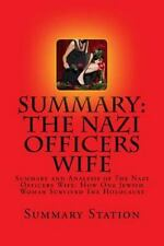 SUMMARY AND ANALYSIS OF THE NAZI OFFICER'S WIFE