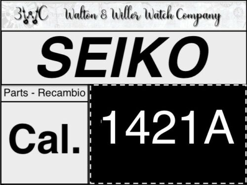 NOS New 1Pc Seiko 1421 A Quartz Part Pieza repuesto 1421A recambio original