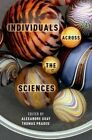 Individuals Across the Sciences by Oxford University Press Inc (Hardback, 2015)