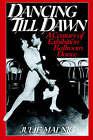 Dancing Till Dawn: A Century of Exhibition Ballroom Dance by Julie Malnig (Paperback, 1995)