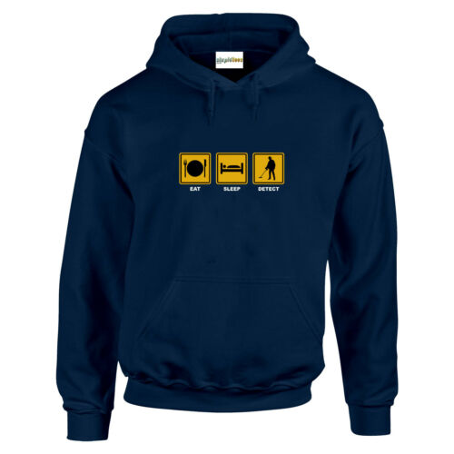 Eat Sleep DETECT Metal Detector Treasure Gold Funny HOODIE Sweats Gift up to 5XL