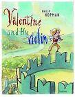 Valentine and His Violin by Philip Hopman (Hardback, 2012)