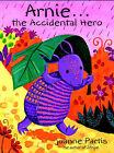 Arnie the Accidental Hero by Joanne Partis (Paperback, 2002)