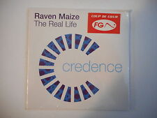 RAVEN MAIZE : THE REAL LIFE [ CD SINGLE NEUF PORT GRATUIT ]