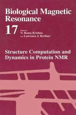 Biological Magnetic Resonance Ser.: Structural Computation and Dynamics in...