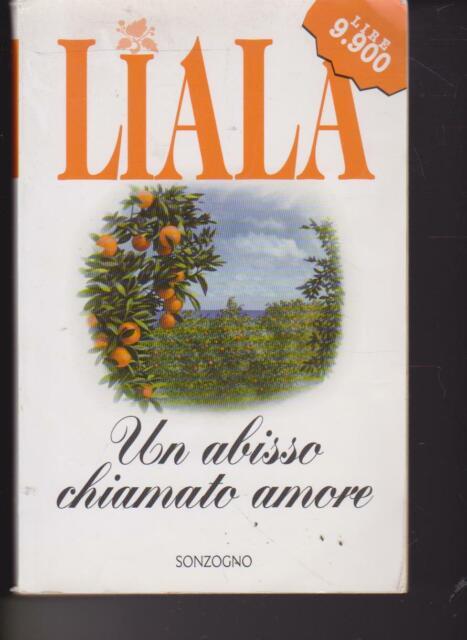 Un abisso chiamato amore di Liala Sonzogno