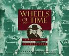 Wheels of Time : A Picture Biography of Henry Ford by Catherine Gourley (1997, Hardcover)
