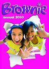 Brownie Annual: 2010 by The Guide Association (Hardback, 2009)