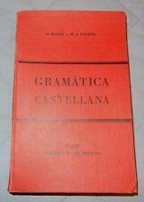 Gramatica De La Lengua Castellana Castilian Language Grammar & Rules 1928