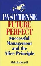 Past Tense, Future Perfect