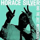 Horace Silver and The Jazz Messengers LP Vinyl 33rpm 2014