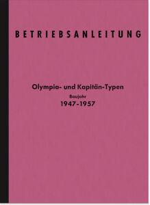 Opel-Olympia-Kapitaen-1947-1957-Bedienungsanleitung-Betriebsanleitung-Handbuch