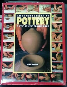 An-Introduction-to-Pottery-Step-by-Step-Book-by-Line-Wallner-1990