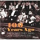 Various Artists - 100 Years Ago (The Songs They Sang Last Century's Eve, 1999)