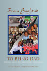 From Baghdad to Being Dad by Carlen T. Charleston (Paperback, 2010)