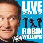 Live 2002 [PA] by Robin Williams (Comedy) (CD, Nov-2002, 2 Discs, Sony Music Distribution (USA))