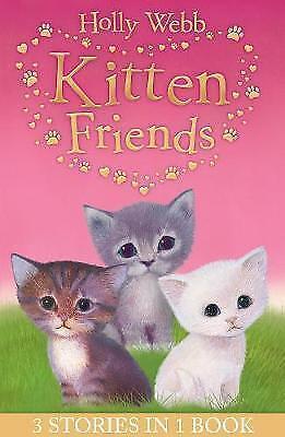 1 of 1 - Webb, Holly, Holly Webb's Kitten Friends: Lost in the Snow, Smudge the Stolen Ki