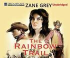 The Rainbow Trail by Zane Grey (CD-Audio, 2014)