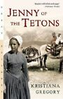 Jenny of the Tetons by Kristiana Gregory (Paperback / softback, 1991)