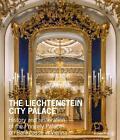 The Liechtenstein City Palace von Johann Kräftner (2015, Gebundene Ausgabe)