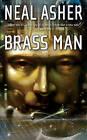 Brass Man by Neal Asher (Paperback / softback)