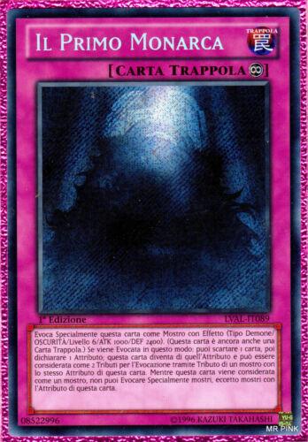 IL PRIMO MONARCA The First Monarch LVAL-IT08 Rara Segreta in Italiano YUGIOH