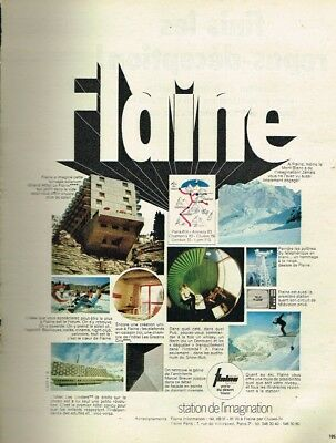 Publicité Advertising 1970 La Station De Ski Flaine Cool In Summer And Warm In Winter Other Breweriana H