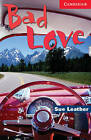 Bad Love: Level 1 by Sue Leather (Paperback, 2003)