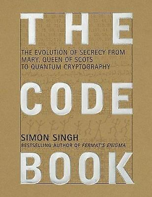 1 of 1 - The Code Book : The Evolution of Secrecy from Mary, Queen of Scots to Quantum...