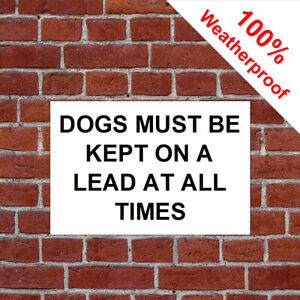 Dogs must be kept on a lead at all times sign 9675 Farm and countryside signs