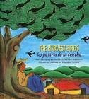 The Harvest Birds/Los Pajaros de La Cosecha: Los Pajaros de La Cosecha by Blanca Lopez De Mariscal (Paperback / softback, 2001)