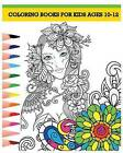 Coloring Books for Kids Ages 10-12: Princess Coloring Book (Stress Relieving Gorgeous Princess Designs) by Violet (Paperback / softback, 2016)