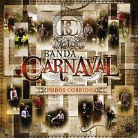 Banda Carnaval - Puros Corridos [new Cd]